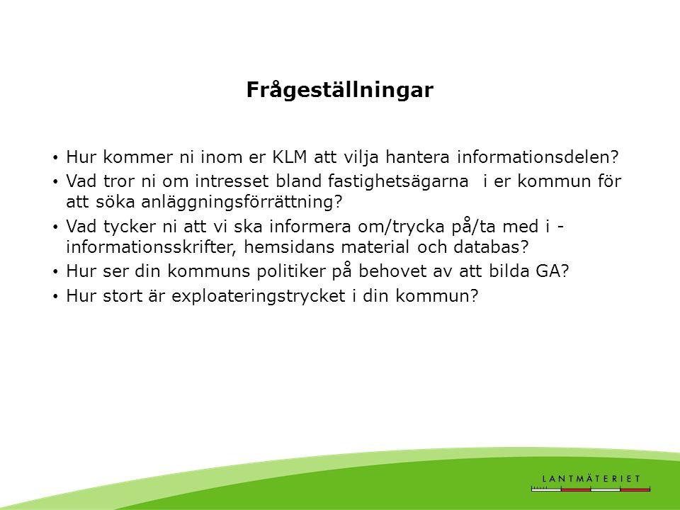 Frågeställningar Hur kommer ni inom er KLM att vilja hantera informationsdelen.