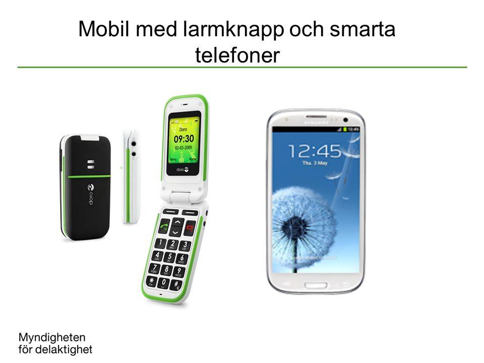 Mobil med larmknapp och smarta telefoner