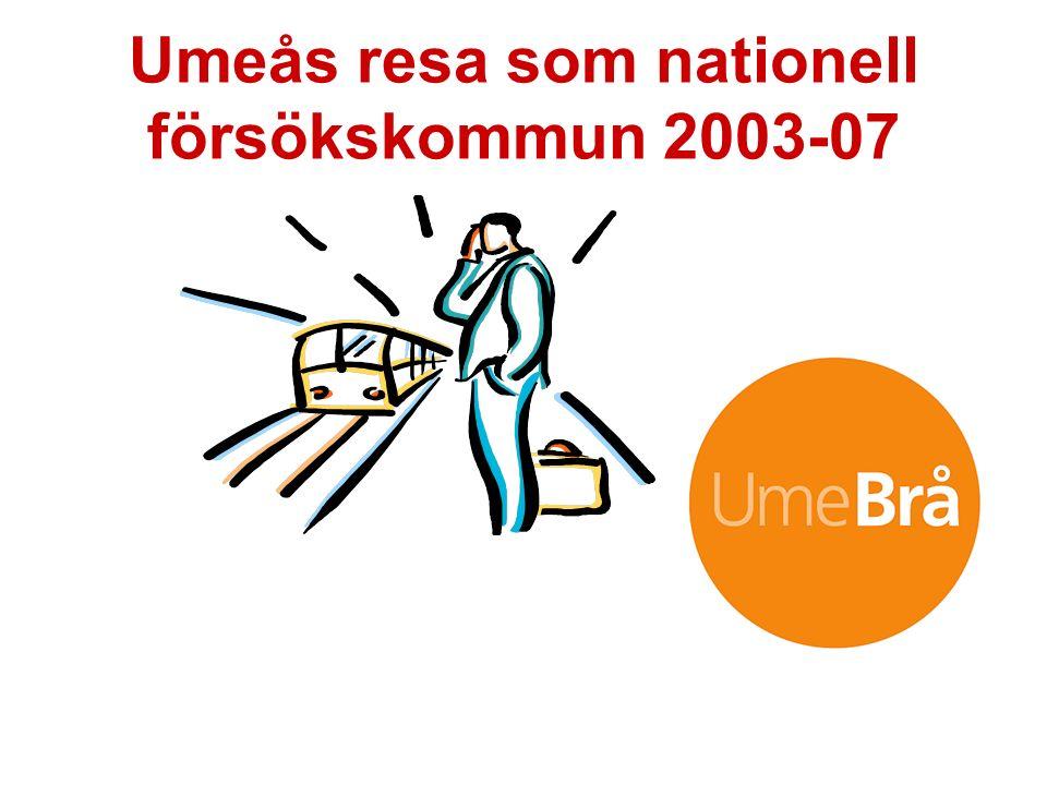 Umeås resa som nationell försökskommun 2003-07