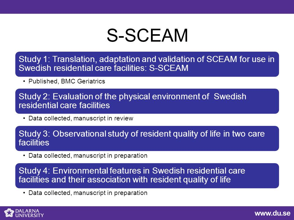 S-SCEAM Study 1: Translation, adaptation and validation of SCEAM for use in Swedish residential care facilities: S-SCEAM Published, BMC Geriatrics Stu