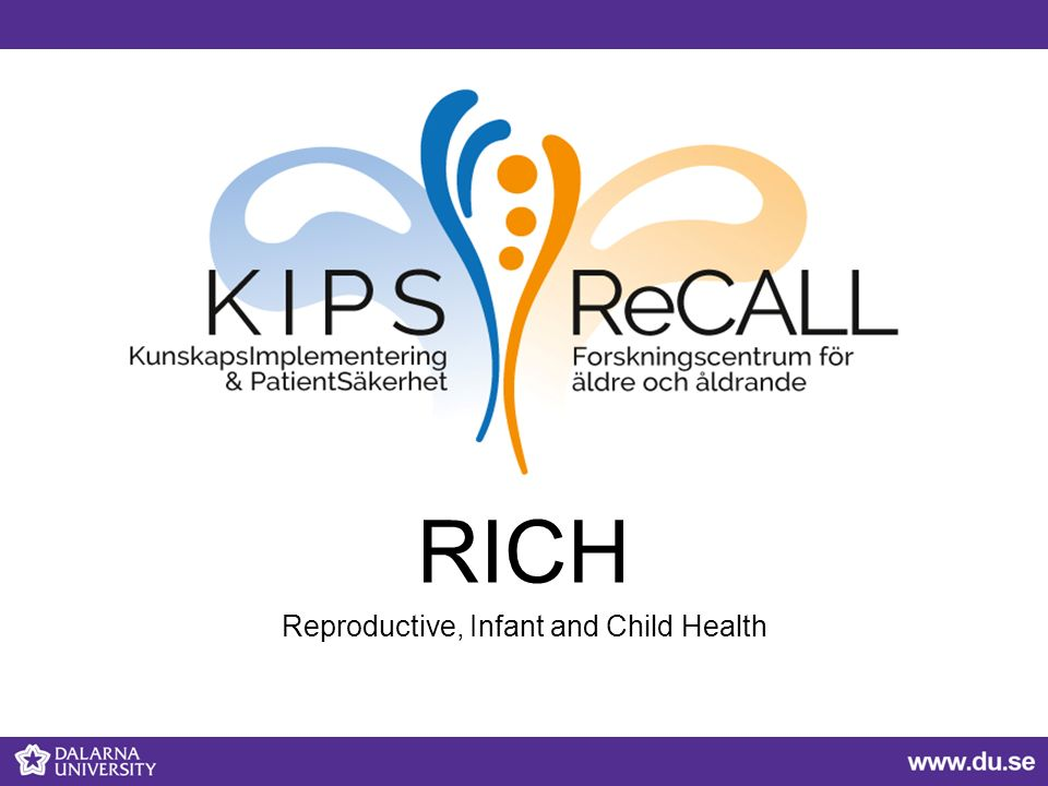 RICH Reproductive, Infant and Child Health
