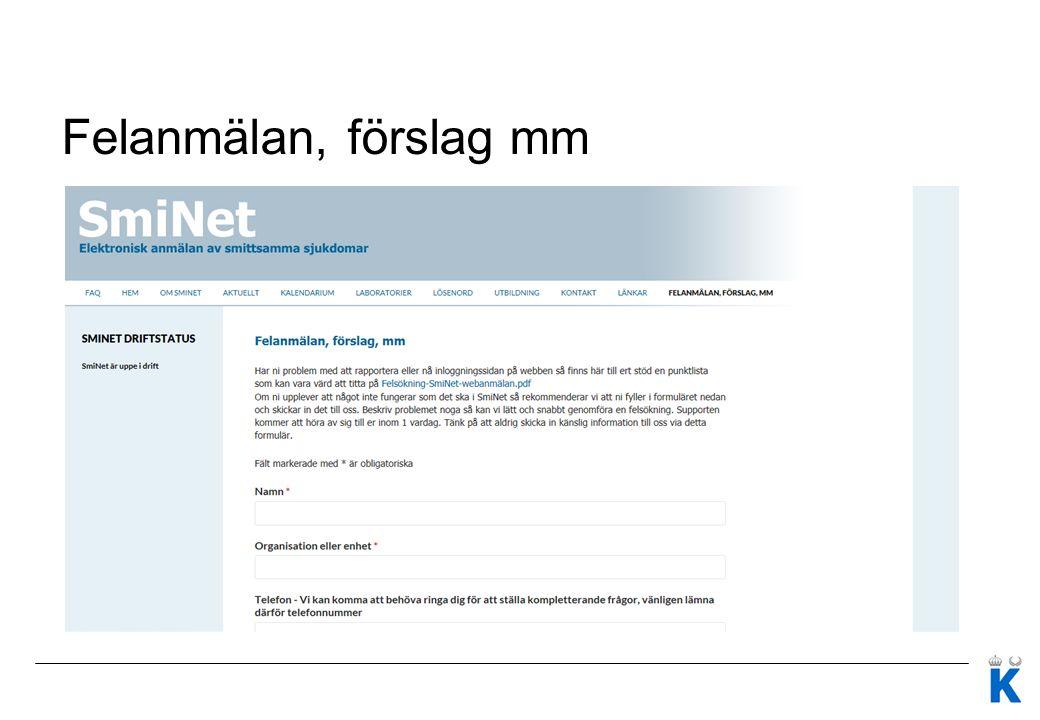 Aktuellt – SmiNet2 SmiNet3 Ny teknisk plattform Ny databas Nytt gränssnitt