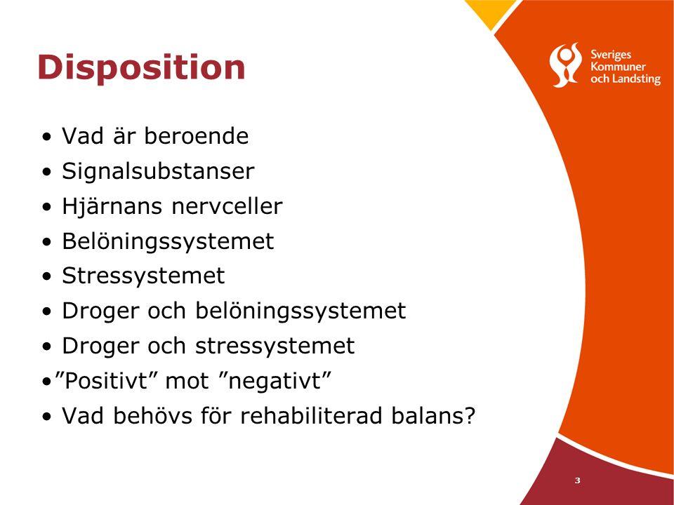 Disposition Vad är beroende Signalsubstanser Hjärnans nervceller Belöningssystemet Stressystemet Droger och belöningssystemet Droger och stressystemet Positivt mot negativt Vad behövs för rehabiliterad balans.