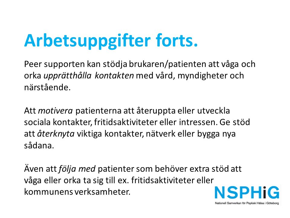 Arbetsuppgifter forts.