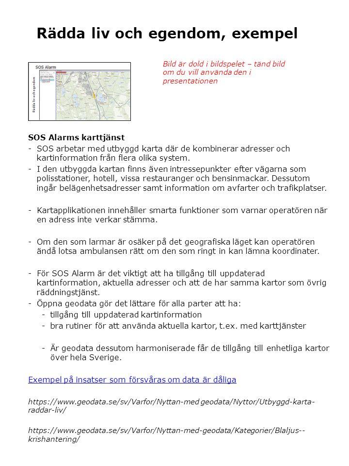 Rädda liv och egendom, exempel SOS Alarms karttjänst -SOS arbetar med utbyggd karta där de kombinerar adresser och kartinformation från flera olika system.