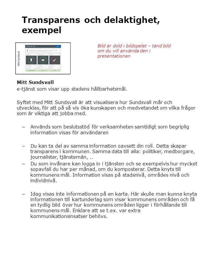Transparens och delaktighet, exempel Mitt Sundsvall e-tjänst som visar upp stadens hållbarhetsmål.