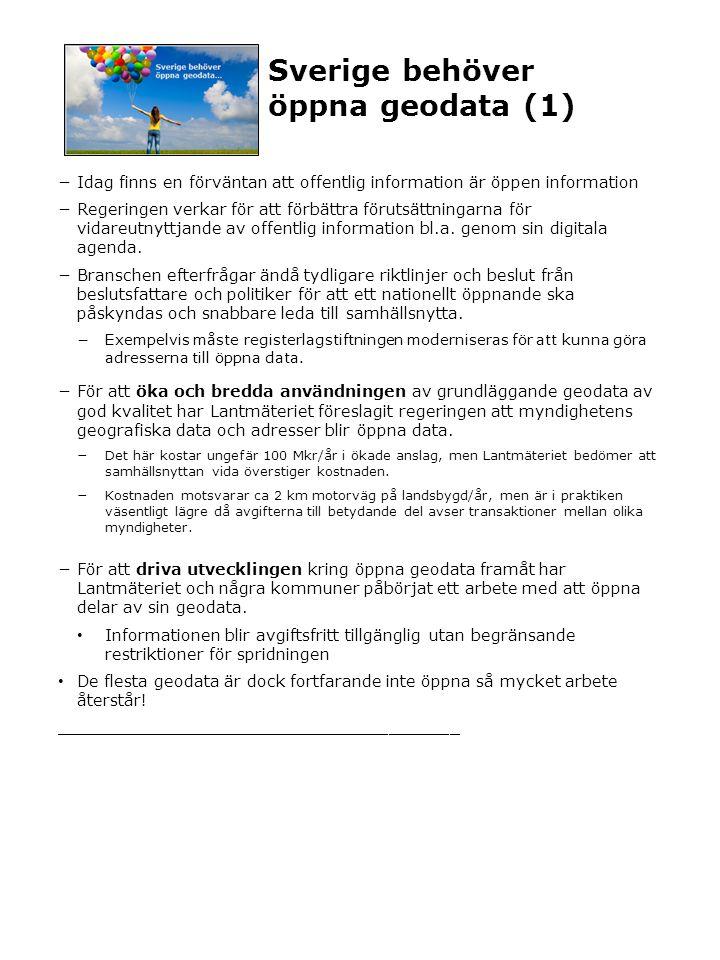 För öppna geodata ska bli verklighet behövs (1) Ingår inte i originalmanus – extramaterial kring hinder Vägen till ett Sverige som drar stor nytta av öppna geodata kan sammanfattningsvis liknas vid en hinderbana.