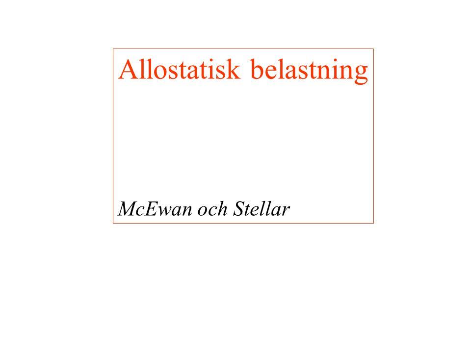 Allostatisk belastning McEwan och Stellar