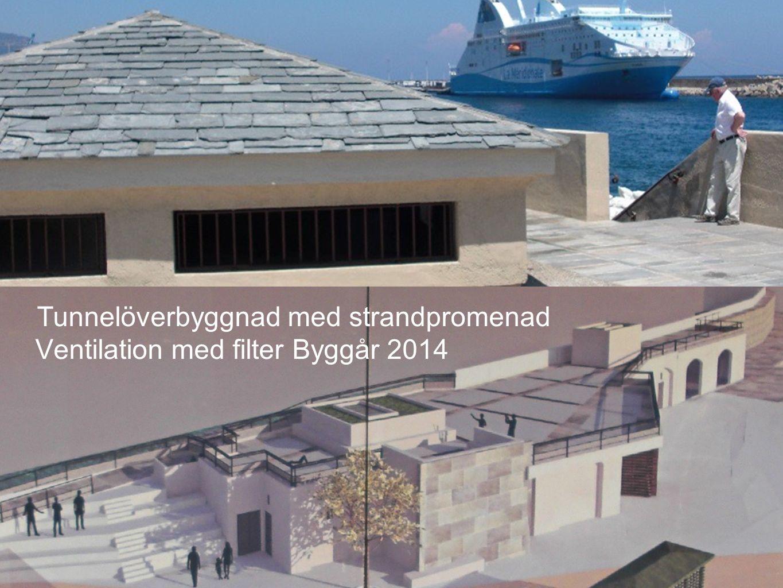 Tunnelöverbyggnad med strandpromenad Ventilation med filter Byggår 2014