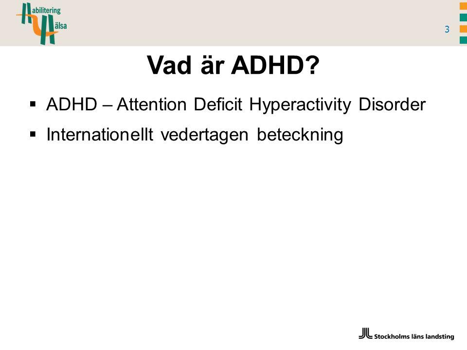 Vad är ADHD.
