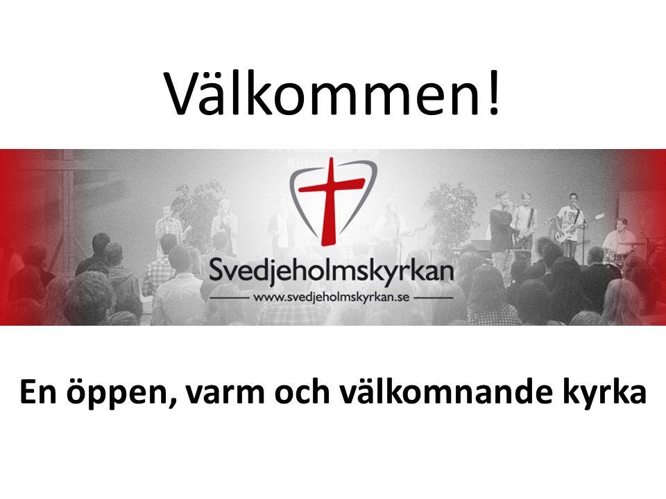 Välkommen! En öppen, varm och välkomnande kyrka
