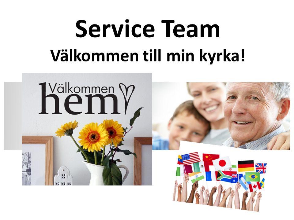 Service Team Välkommen till min kyrka!