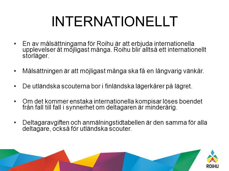 INTERNATIONELLT En av målsättningarna för Roihu är att erbjuda internationella upplevelser åt möjligast många. Roihu blir alltså ett internationellt s