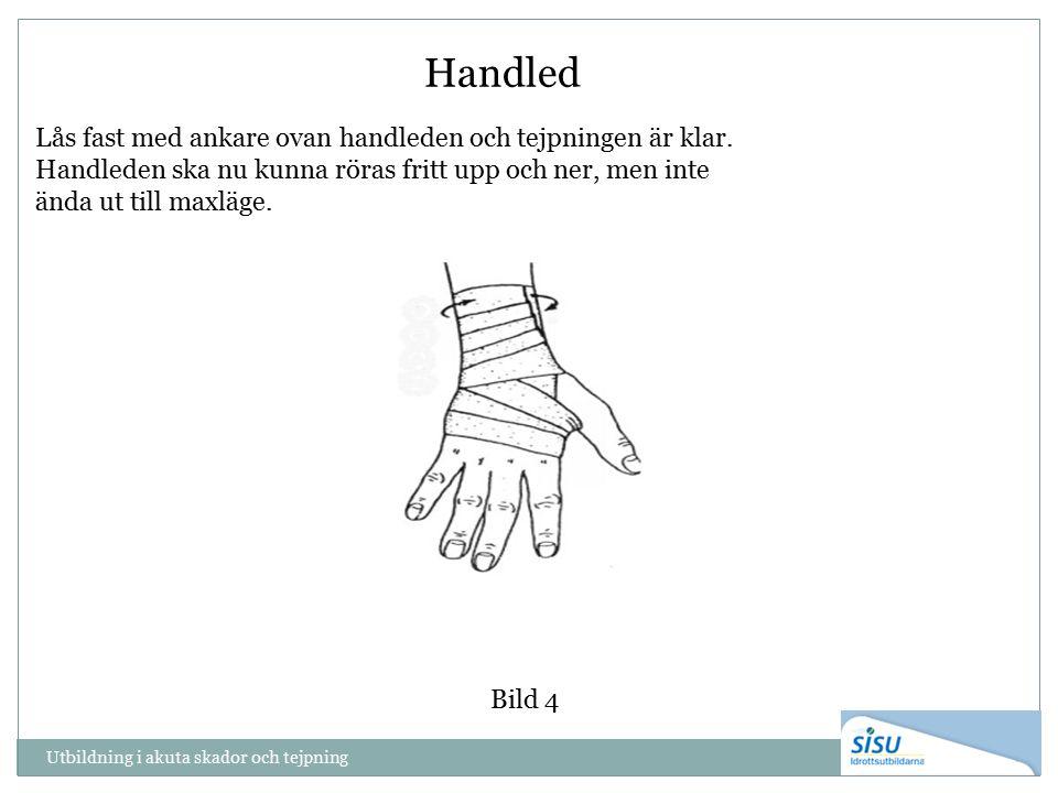 Utbildning i akuta skador och tejpning Handled Bild 4 Lås fast med ankare ovan handleden och tejpningen är klar. Handleden ska nu kunna röras fritt up