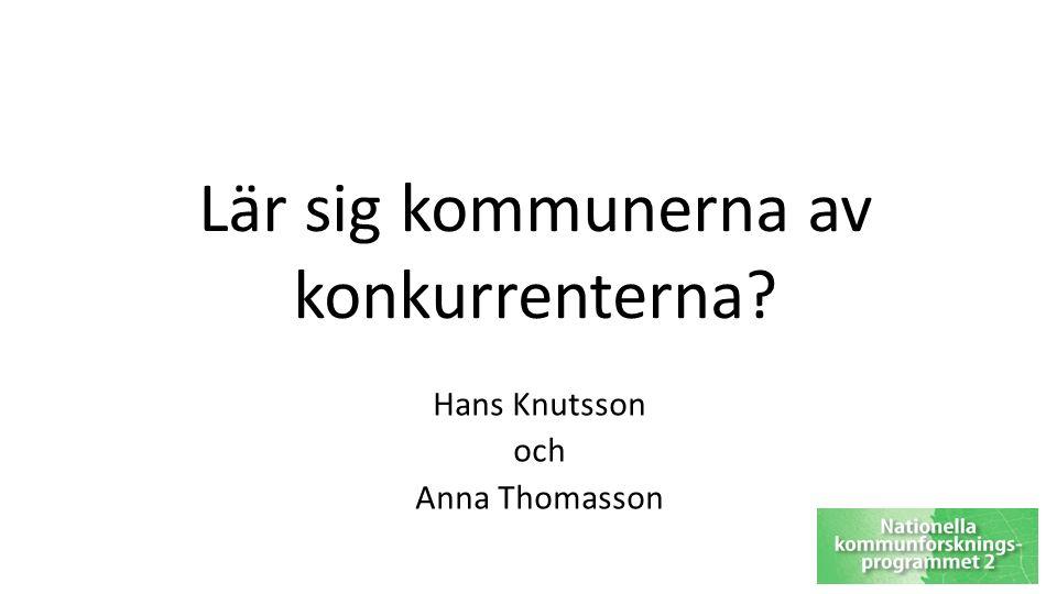 Lär sig kommunerna av konkurrenterna Hans Knutsson och Anna Thomasson