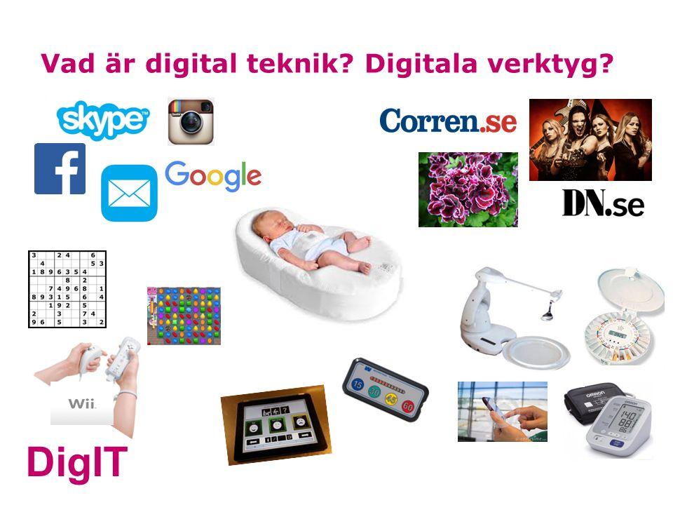 DigIT Vad är digital teknik Digitala verktyg