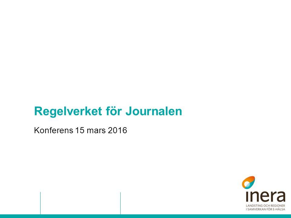 Regelverket för Journalen Konferens 15 mars 2016