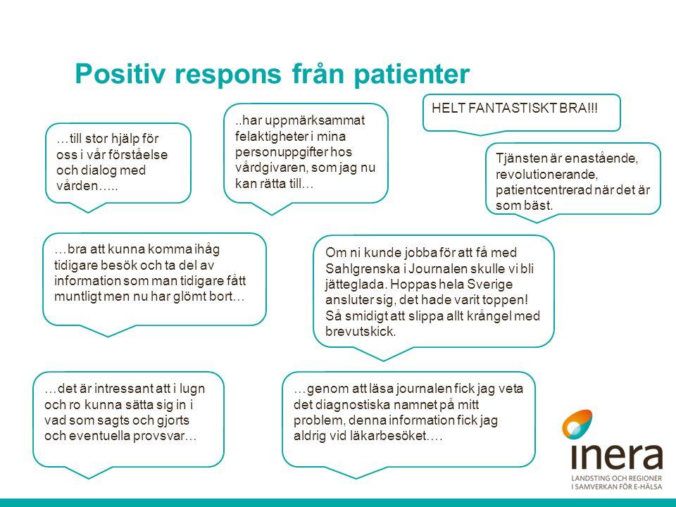 Positiv respons från patienter …till stor hjälp för oss i vår förståelse och dialog med vården…....har uppmärksammat felaktigheter i mina personuppgif