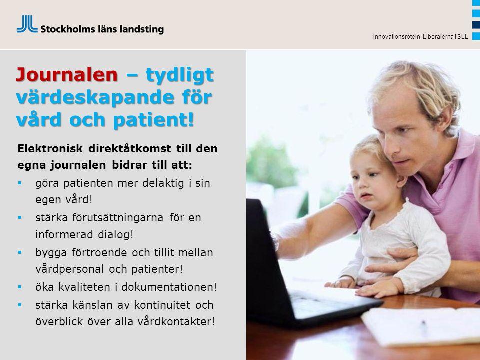 Innovationsroteln, Liberalerna i SLL Journalen – tydligt värdeskapande för vård och patient! Elektronisk direktåtkomst till den egna journalen bidrar