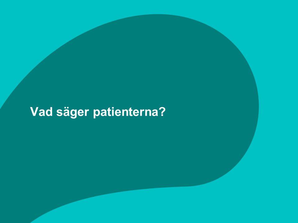 Vad säger patienterna?