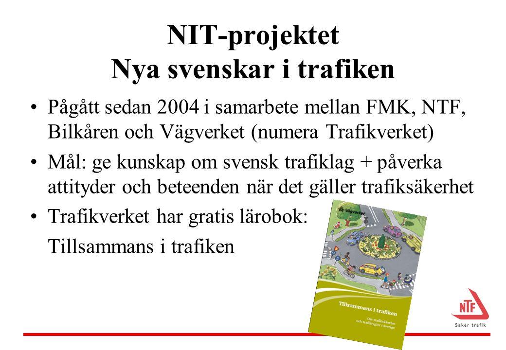 NIT-projekt – utvärdering 2007 resultat Trafikinformation behövs till nyanlända invandrare Kombination av muntlig information, film och praktisk övning Skriftlig information Effektivt att förmedla trafikinformation via sfi Tillsammans i trafiken ger bra, ny kunskap och förändrar beteende