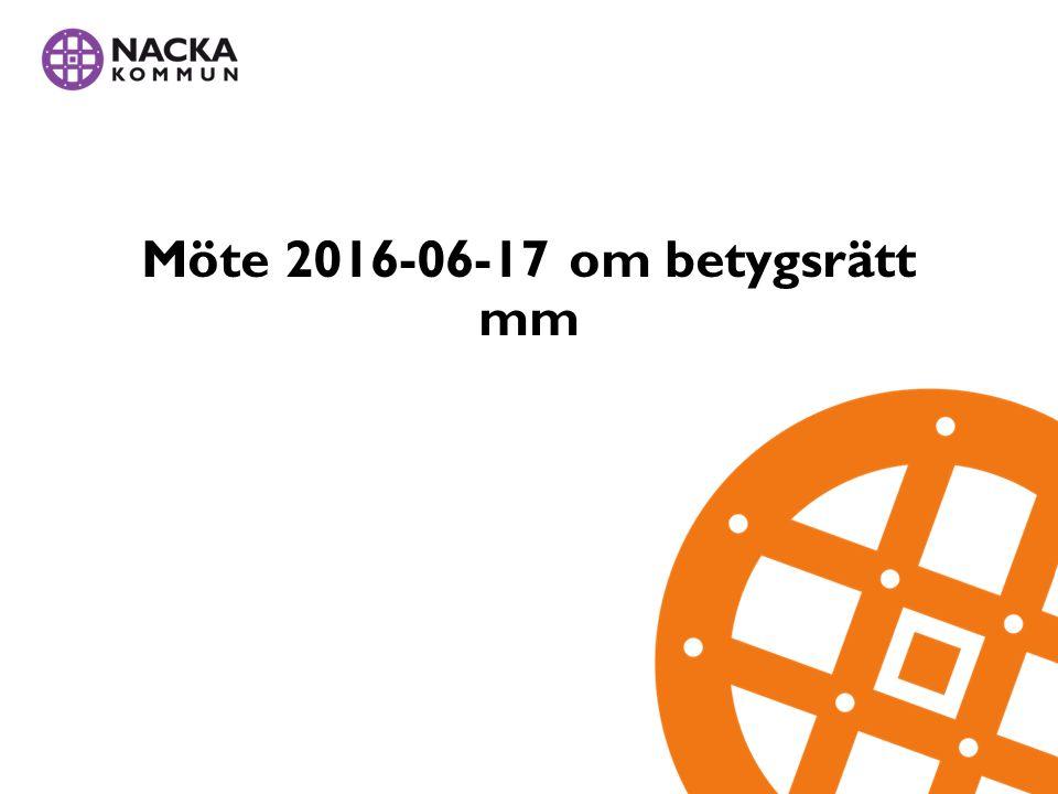Möte 2016-06-17 om betygsrätt mm