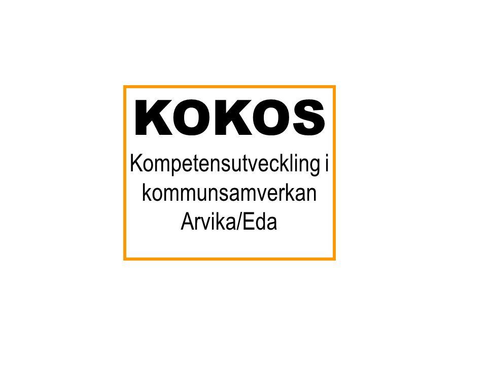 KOKOS Kompetensutveckling i kommunsamverkan Arvika/Eda
