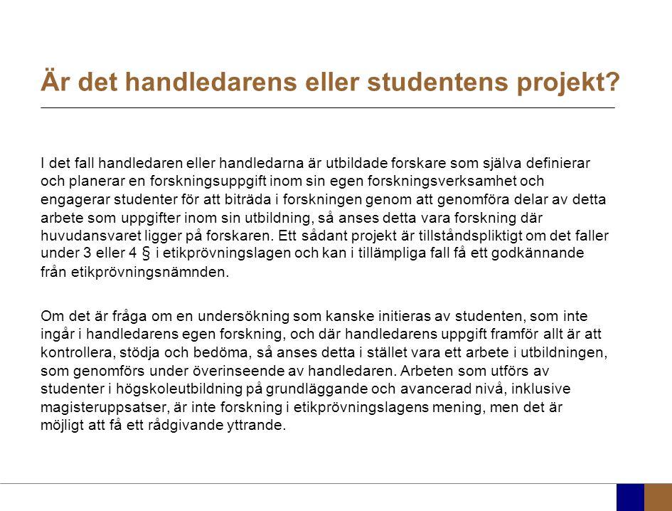 Är det handledarens eller studentens projekt.