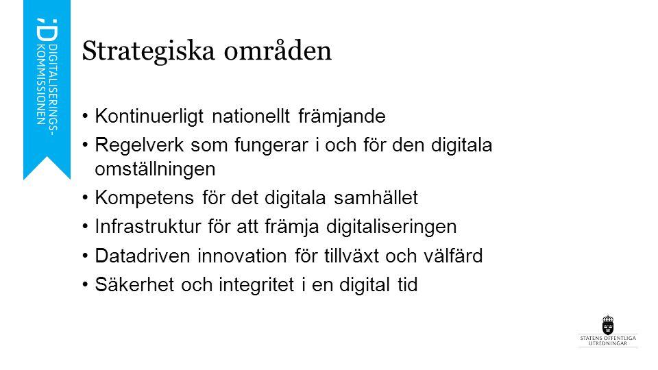 Nationellt främjande och stöd till digitalisering De nationella insatserna för att främja användningen av digitaliseringens möjligheter behöver innefatta systematisk kunskapsuppbyggnad om samtidens och framtidens sakfrågor, analys för att identifiera nytta, värde och utmaningar, stöd för myndigheter och kommuners utvecklingsarbete, utveckling av strategisk samverkan samt framtagande av policyunderlag av olika slag.