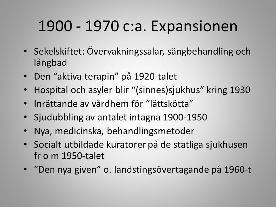 1900 - 1970 c:a.