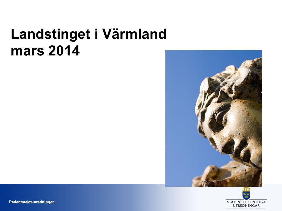Patientmaktsutredningen Landstinget i Värmland mars 2014 Patientlag