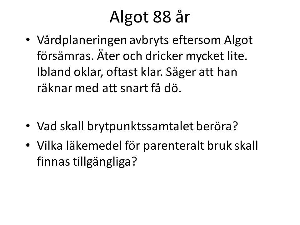Algot 88 år Glad Vrångöbo, villa, trappor, hustrun begynnande dement.