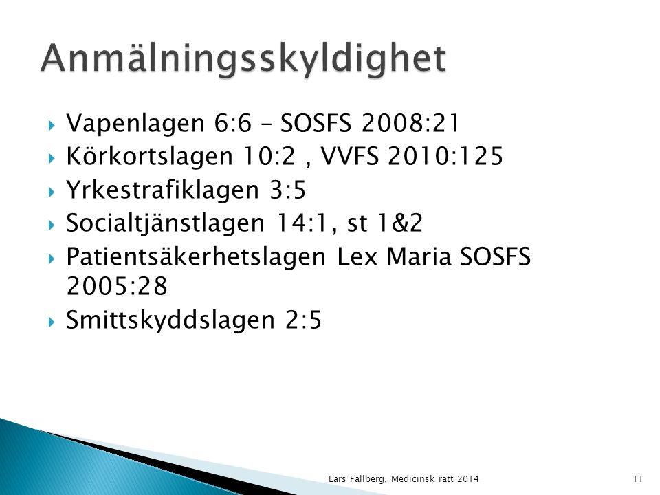 Lars Fallberg, Medicinsk rätt 201412 År 2000 gällde:  34 lagar  24 förordningar  185 myndighetsregler * Avregleringsutredningen 1998  SOSFS – Socialstyr  LVFS – Läkemedelsv  AFS – Arbetarskydds  DIFS – Datainspekt.