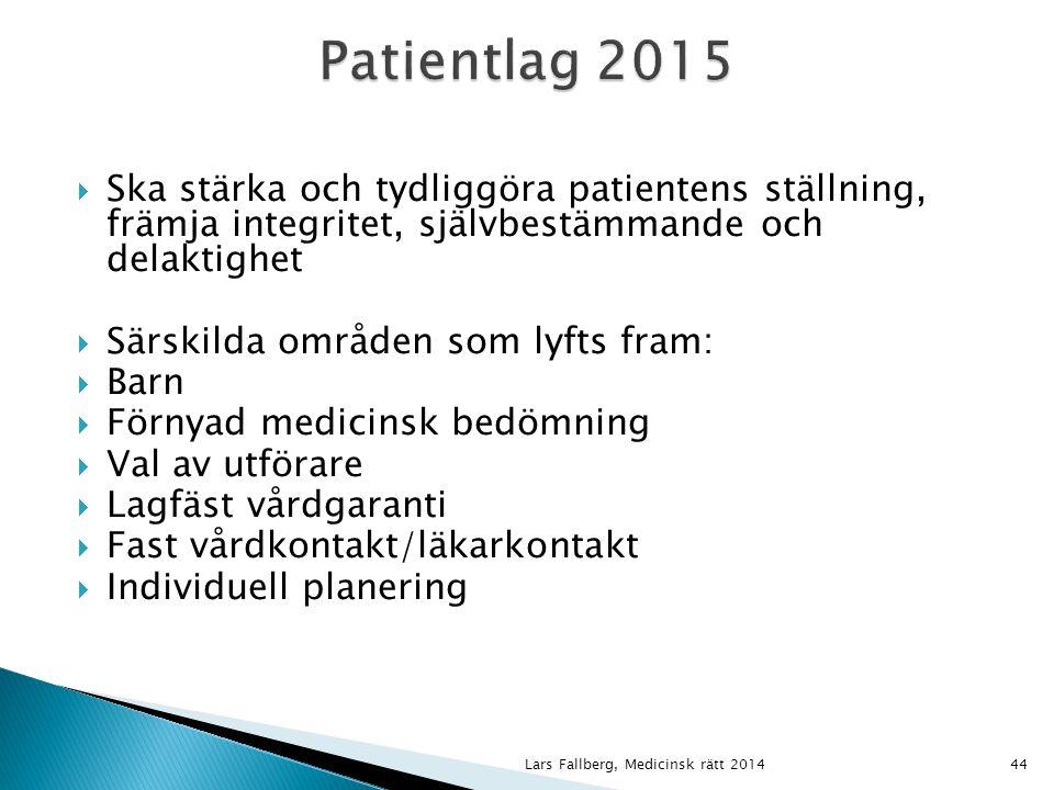  När patienten är ett barn ska även barnets vh få information  Anpassas efter ålder, mognad, erfarenhet, språklig bakgrund m.m.
