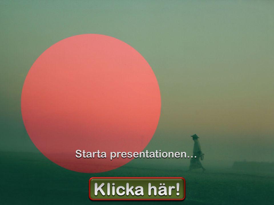 Starta presentationen…