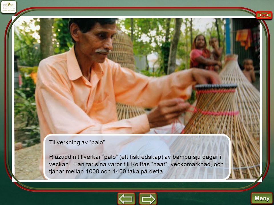 """Tillverkning av """"palo"""" Riazuddin tillverkar """"palo"""" (ett fiskredskap) av bambu sju dagar i veckan. Han tar sina varor till Koittas """"haat"""", veckomarknad"""