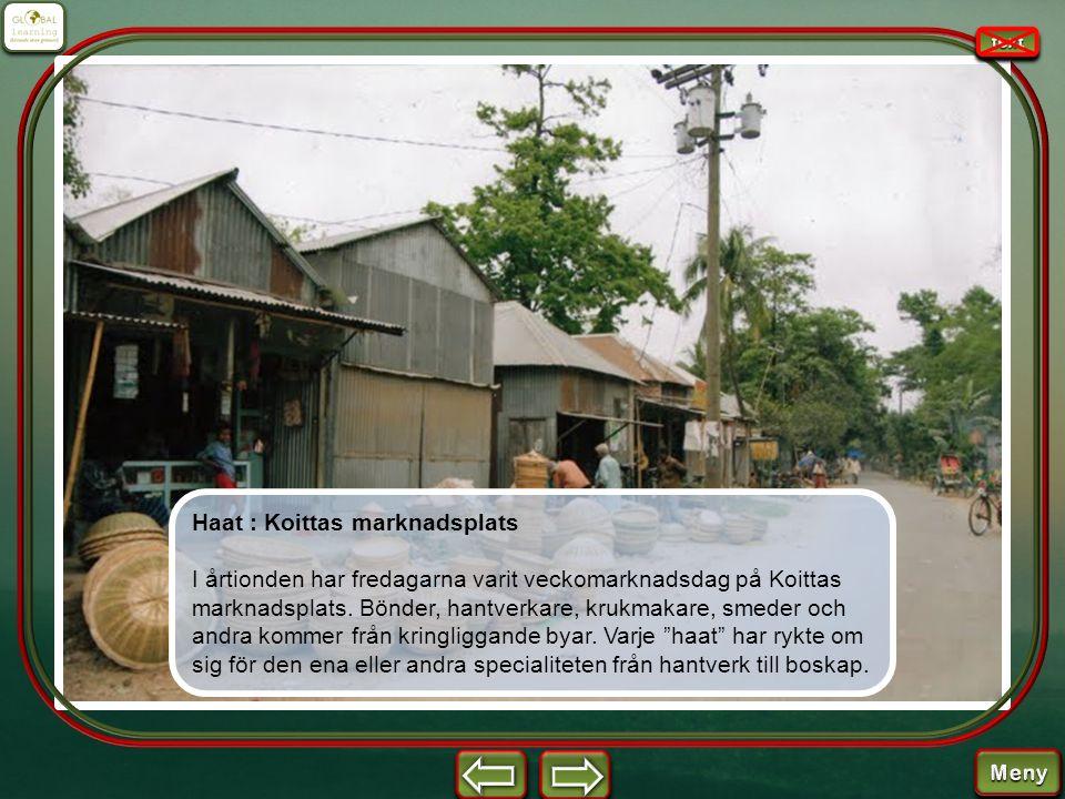 Haat : Koittas marknadsplats I årtionden har fredagarna varit veckomarknadsdag på Koittas marknadsplats. Bönder, hantverkare, krukmakare, smeder och a