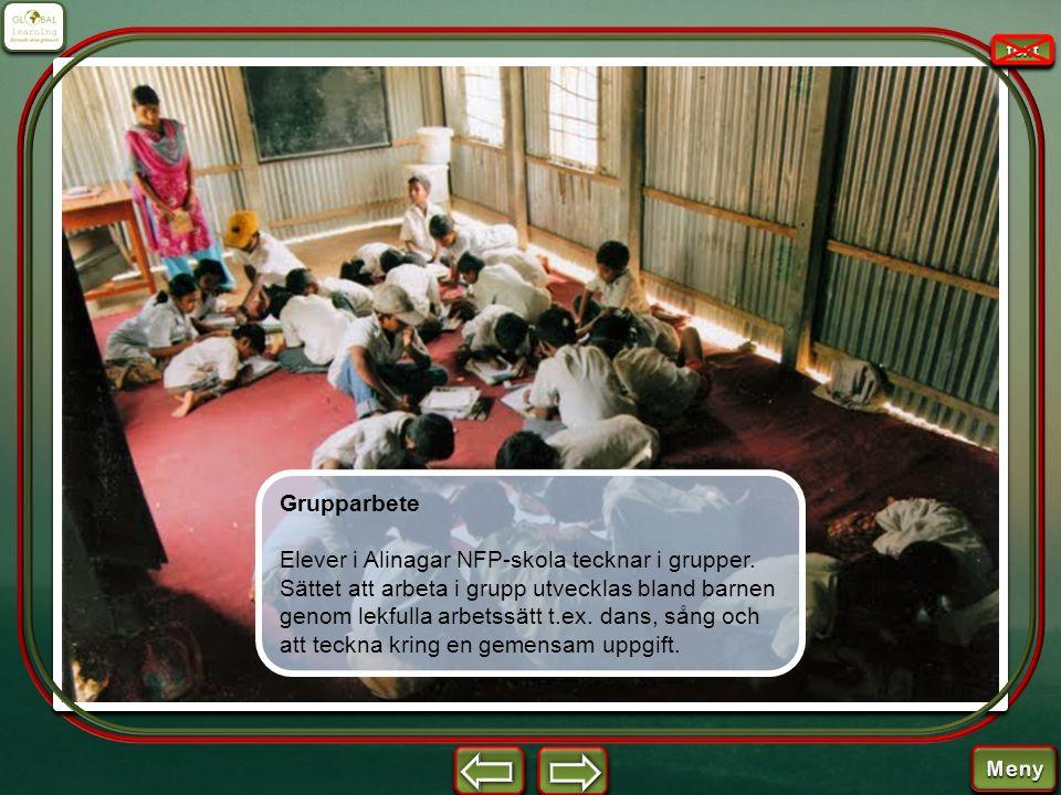 Grupparbete Elever i Alinagar NFP-skola tecknar i grupper. Sättet att arbeta i grupp utvecklas bland barnen genom lekfulla arbetssätt t.ex. dans, sång
