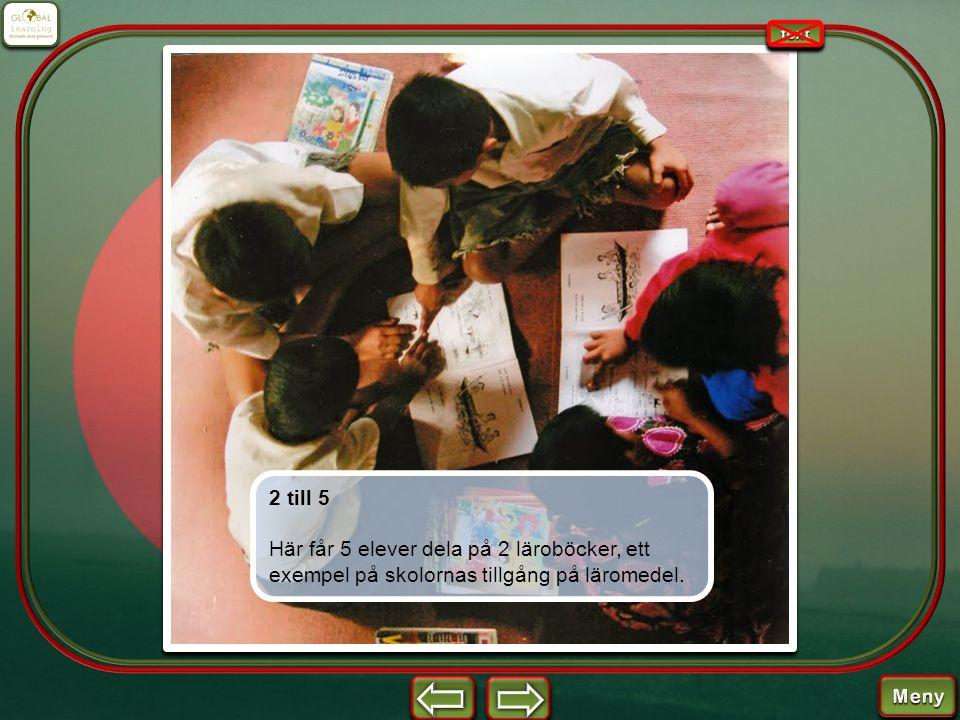2 till 5 Här får 5 elever dela på 2 läroböcker, ett exempel på skolornas tillgång på läromedel.