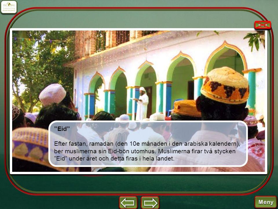 """""""Eid"""" Efter fastan, ramadan (den 10e månaden i den arabiska kalendern), ber muslimerna sin Eid-bön utomhus. Muslimerna firar två stycken """"Eid"""" under å"""