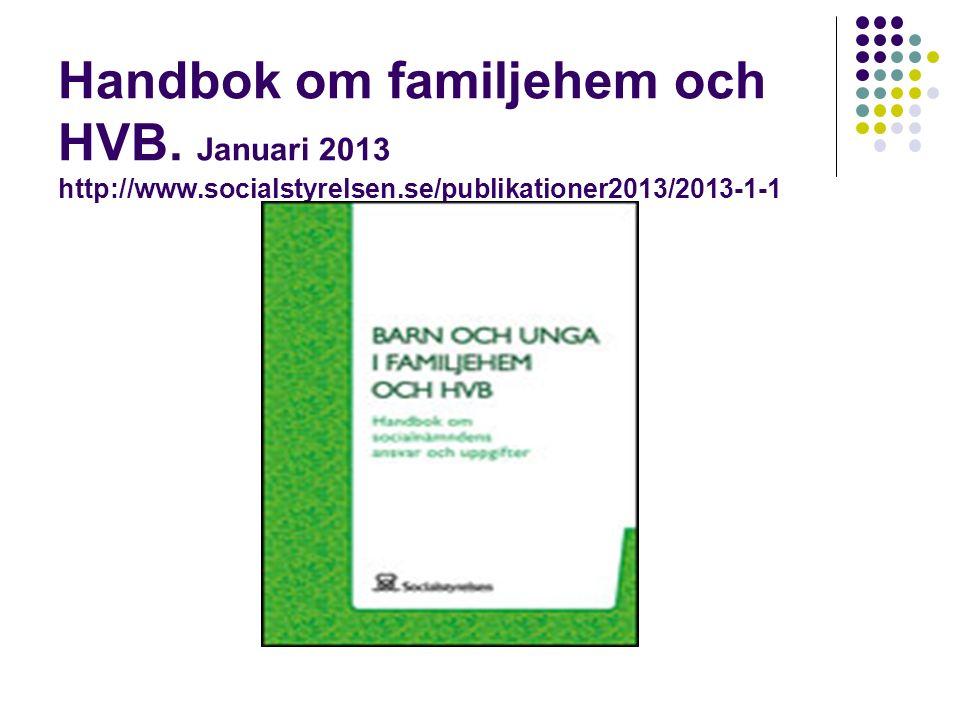 Handbok om familjehem och HVB.