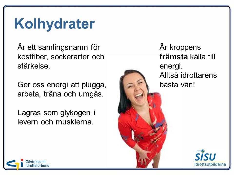 Kolhydrater Är ett samlingsnamn för kostfiber, sockerarter och stärkelse.
