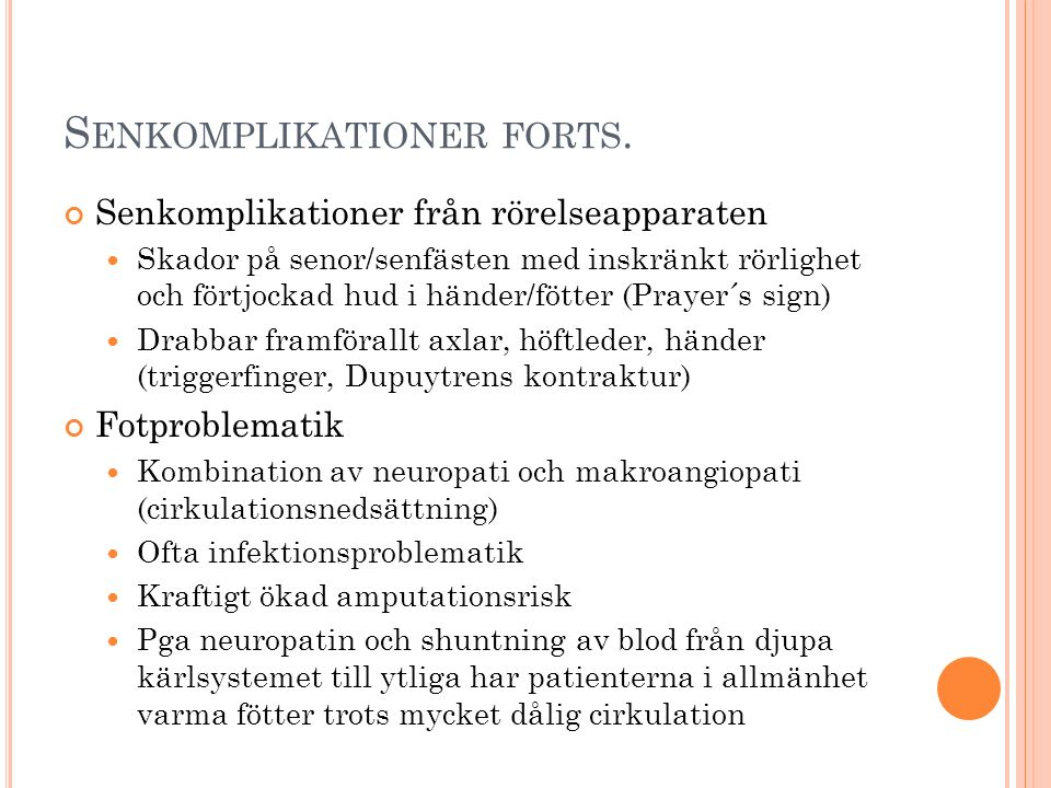 S ENKOMPLIKATIONER FORTS.