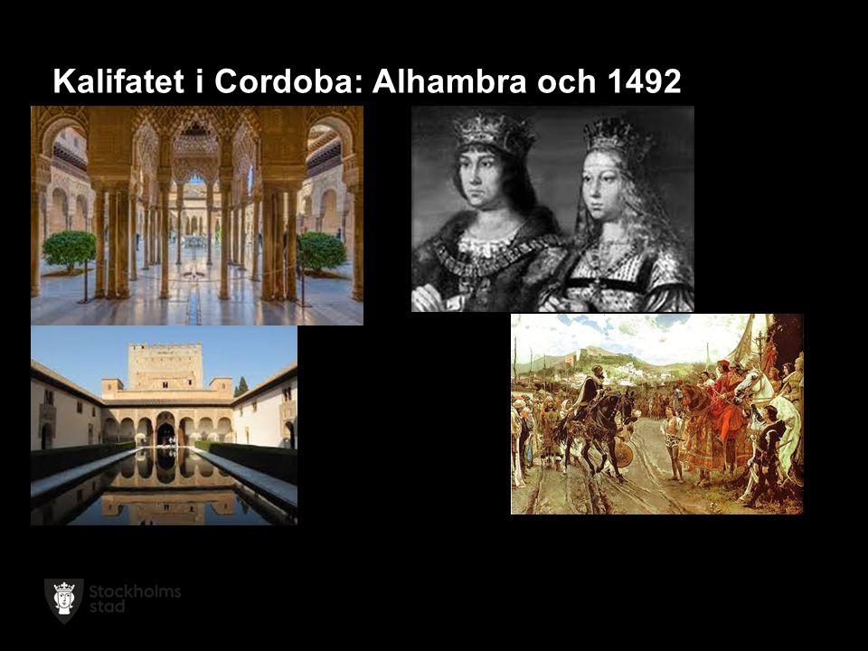 Kalifatet i Cordoba: Alhambra och 1492