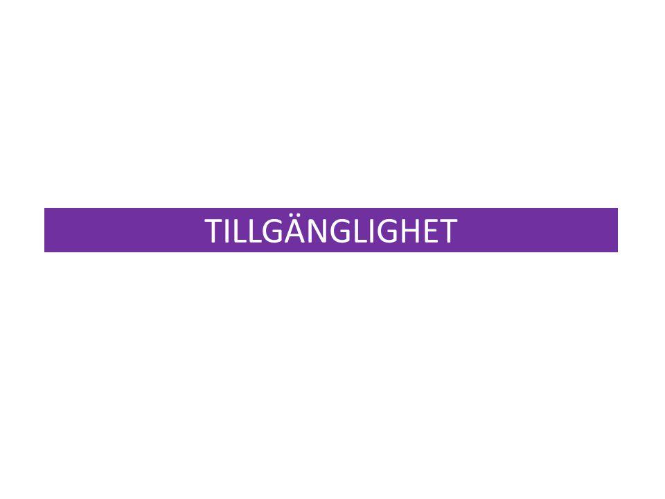 TILLGÄNGLIGHET