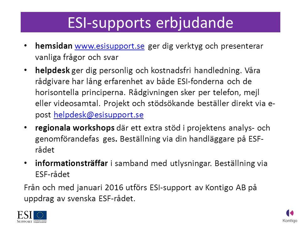 hemsidan www.esisupport.se ger dig verktyg och presenterar vanliga frågor och svarwww.esisupport.se helpdesk ger dig personlig och kostnadsfri handledning.