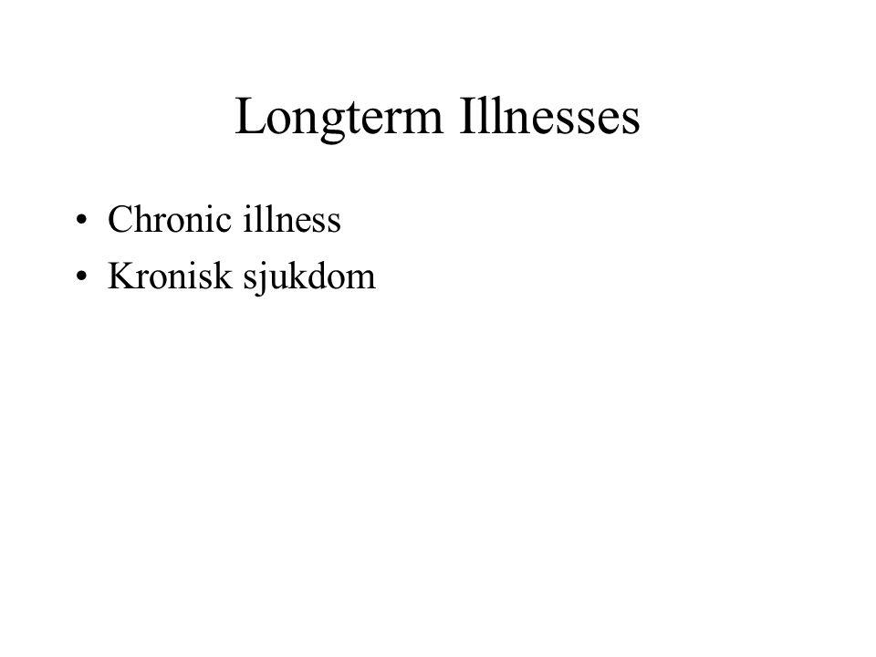 Långvarig sjukdom - definition Definition av långvarig sjukdom: Sjukdom som i väsentlig grad har påverkat hennes eller hans dagliga liv under minst 3 månader under det senaste året eller - tar regelbundet medicin för något .