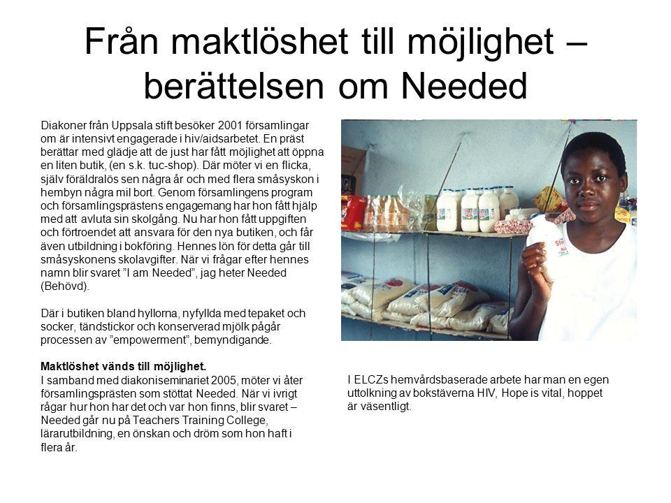 Från maktlöshet till möjlighet – berättelsen om Needed Diakoner från Uppsala stift besöker 2001 församlingar om är intensivt engagerade i hiv/aidsarbetet.