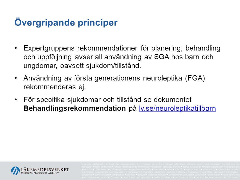 Övergripande principer Expertgruppens rekommendationer för planering, behandling och uppföljning avser all användning av SGA hos barn och ungdomar, oa