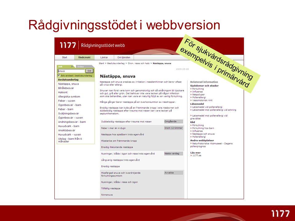 Rådgivningsstödet i webbversion För sjukvårdsrådgivning exempelvis i primärvård